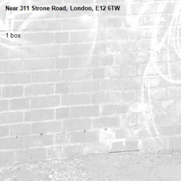 1 box-311 Strone Road, London, E12 6TW