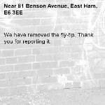 We have removed the fly-tip. Thank you for reporting it.-81 Benson Avenue, East Ham, E6 3EE