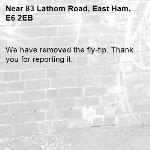We have removed the fly-tip. Thank you for reporting it.-83 Lathom Road, East Ham, E6 2EB