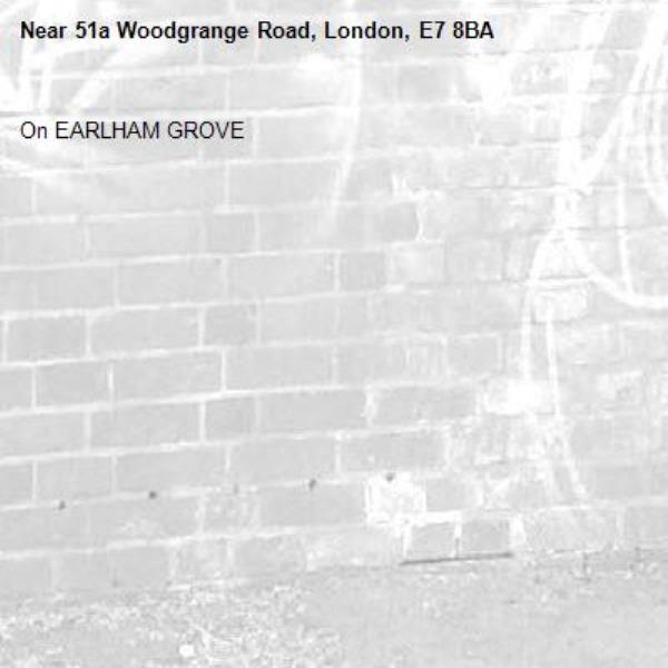 On EARLHAM GROVE-51a Woodgrange Road, London, E7 8BA