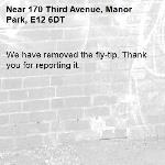 We have removed the fly-tip. Thank you for reporting it.-170 Third Avenue, Manor Park, E12 6DT