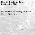 We have removed the fly-tip. Thank you for reporting it.-37 Chesterton Terrace, London, E13 0BZ