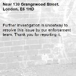 Further investigation is underway to resolve this issue by our enforcement team. Thank you for reporting it.-130 Grangewood Street, London, E6 1HD
