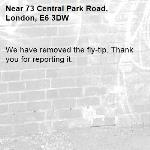 We have removed the fly-tip. Thank you for reporting it.-73 Central Park Road, London, E6 3DW