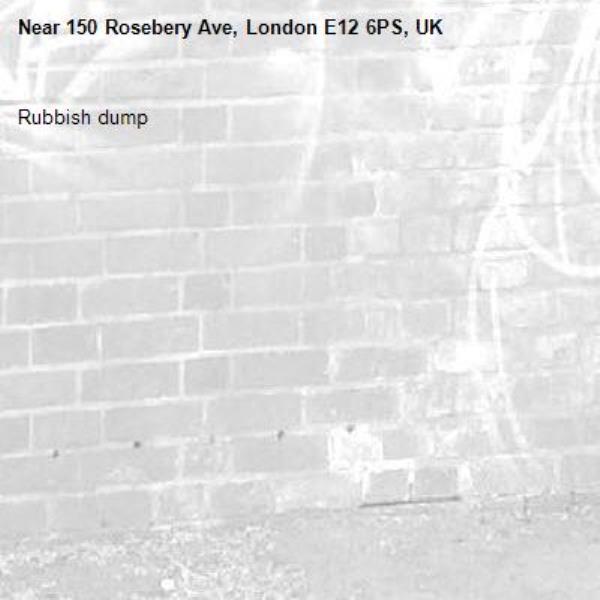Rubbish dump-150 Rosebery Ave, London E12 6PS, UK
