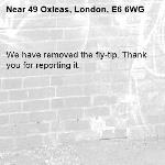 We have removed the fly-tip. Thank you for reporting it.-49 Oxleas, London, E6 6WG