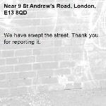 We have swept the street. Thank you for reporting it.-9 St Andrew's Road, London, E13 8QD
