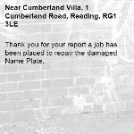 Thank you for your report a job has been placed to repair the damaged Name Plate.-Cumberland Villa, 1 Cumberland Road, Reading, RG1 3LE