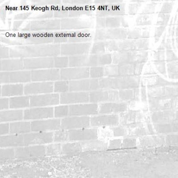 One large wooden external door.-145 Keogh Rd, London E15 4NT, UK