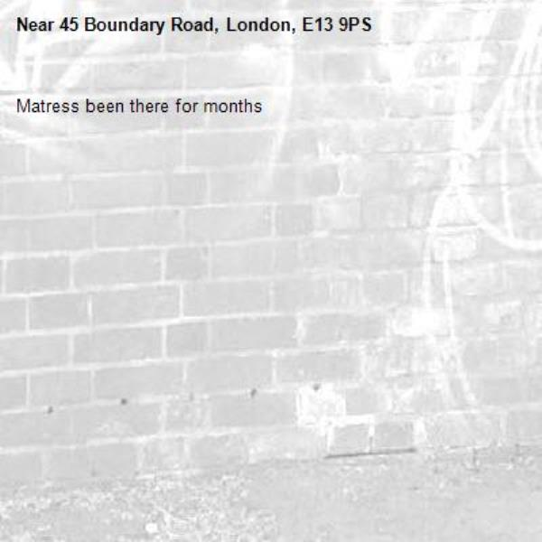 Matress been there for months-45 Boundary Road, London, E13 9PS