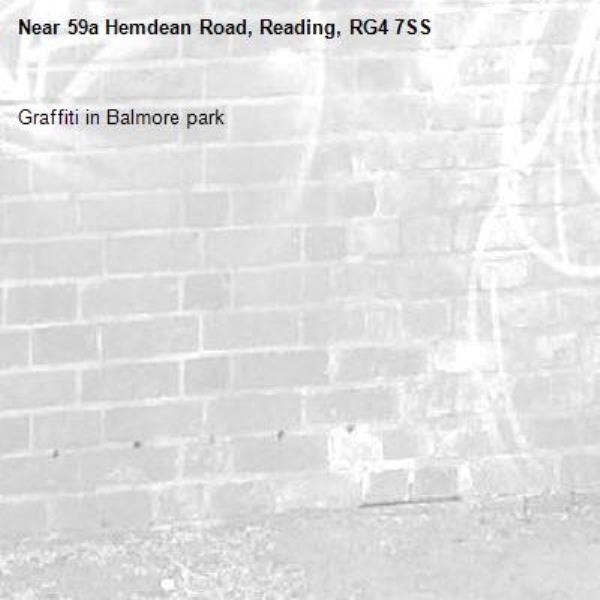 Graffiti in Balmore park-59a Hemdean Road, Reading, RG4 7SS