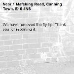 We have removed the fly-tip. Thank you for reporting it.-1 Mafeking Road, Canning Town, E16 4NS