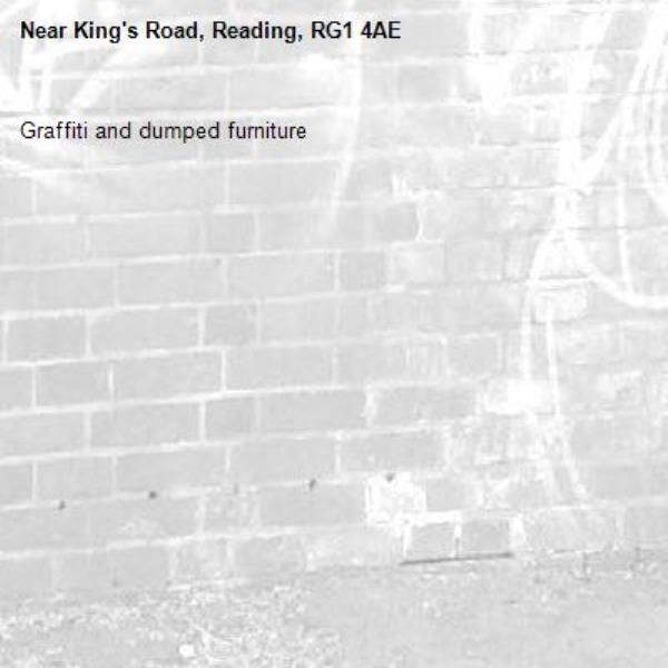 Graffiti and dumped furniture -King's Road, Reading, RG1 4AE