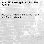 We have removed the fly-tip. Thank you for reporting it.-517 Barking Road, East Ham, E6 2LN