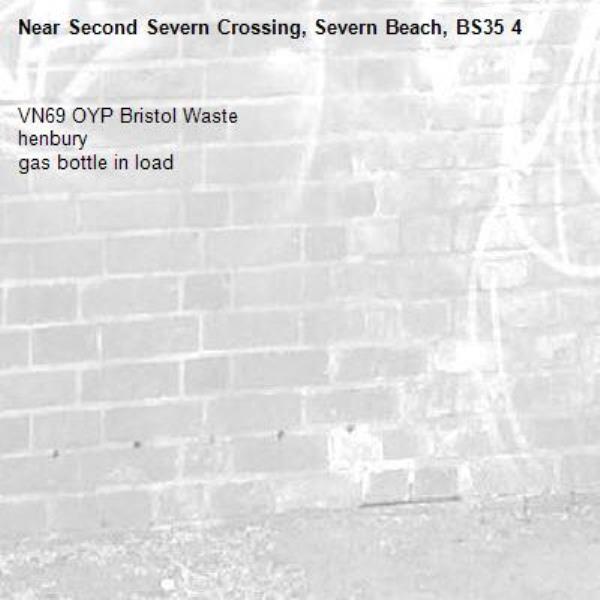 VN69 OYP Bristol Waste henbury gas bottle in load  -Second Severn Crossing, Severn Beach, BS35 4