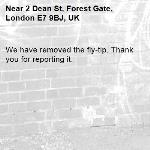 We have removed the fly-tip. Thank you for reporting it.-2 Dean St, Forest Gate, London E7 9BJ, UK