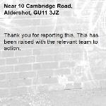 Thank you for reporting this. This has been raised with the relevant team to action. -10 Cambridge Road, Aldershot, GU11 3JZ