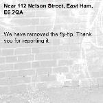 We have removed the fly-tip. Thank you for reporting it.-112 Nelson Street, East Ham, E6 2QA