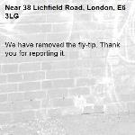 We have removed the fly-tip. Thank you for reporting it.-38 Lichfield Road, London, E6 3LG
