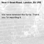 We have removed the fly-tip. Thank you for reporting it.-6 Strait Road, London, E6 5PE