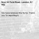 We have removed the fly-tip. Thank you for reporting it.-68 Field Road, London, E7 9DL