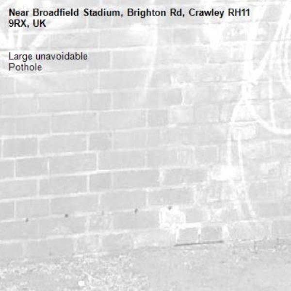 Large unavoidable Pothole-Broadfield Stadium, Brighton Rd, Crawley RH11 9RX, UK