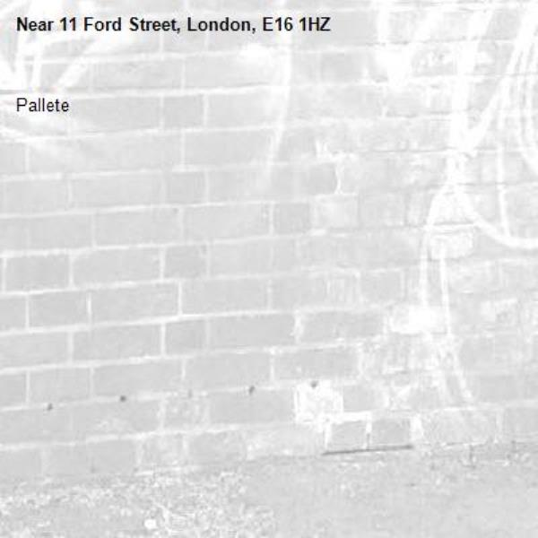 Pallete-11 Ford Street, London, E16 1HZ