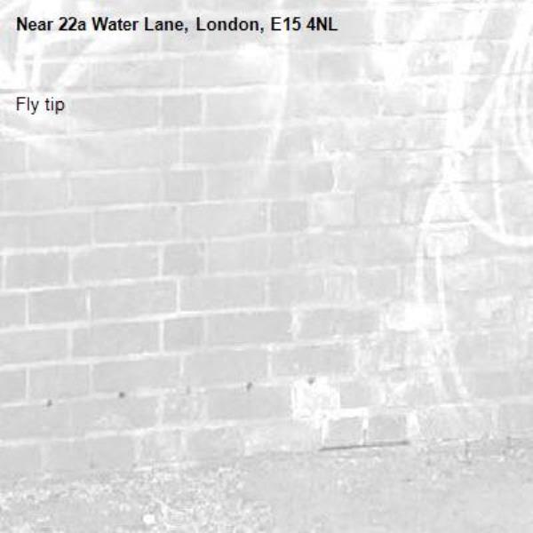 Fly tip-22a Water Lane, London, E15 4NL