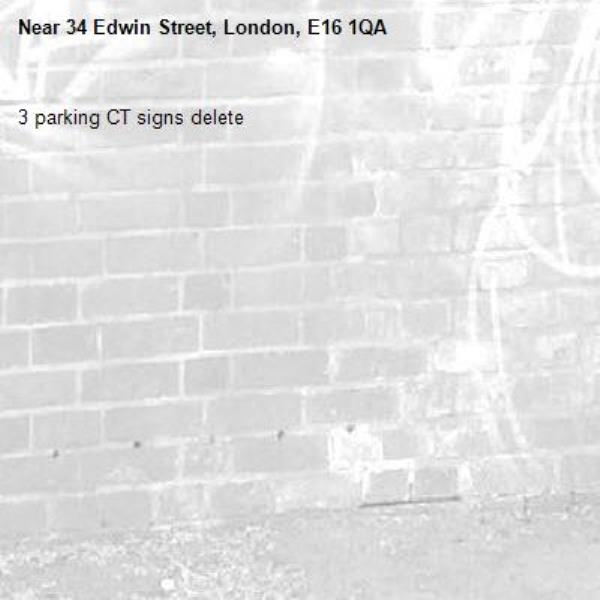 3 parking CT signs delete-34 Edwin Street, London, E16 1QA