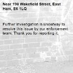 Further investigation is underway to resolve this issue by our enforcement team. Thank you for reporting it.-198 Wakefield Street, East Ham, E6 1LQ