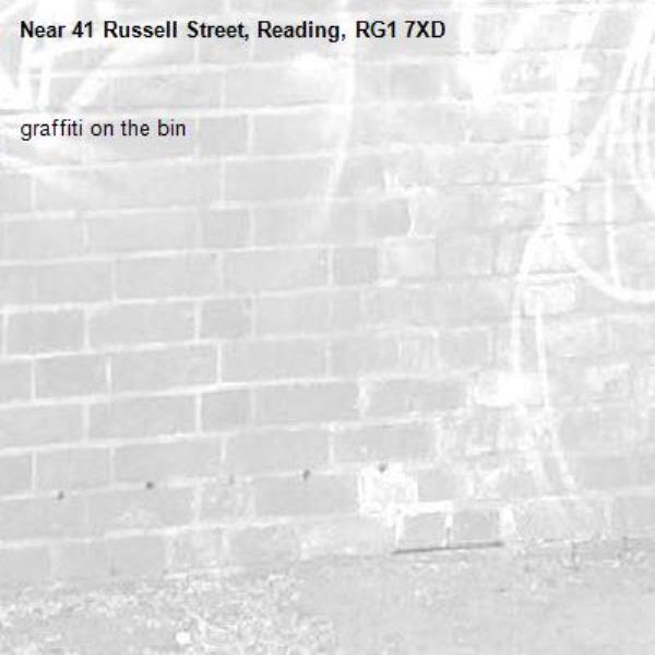graffiti on the bin -41 Russell Street, Reading, RG1 7XD