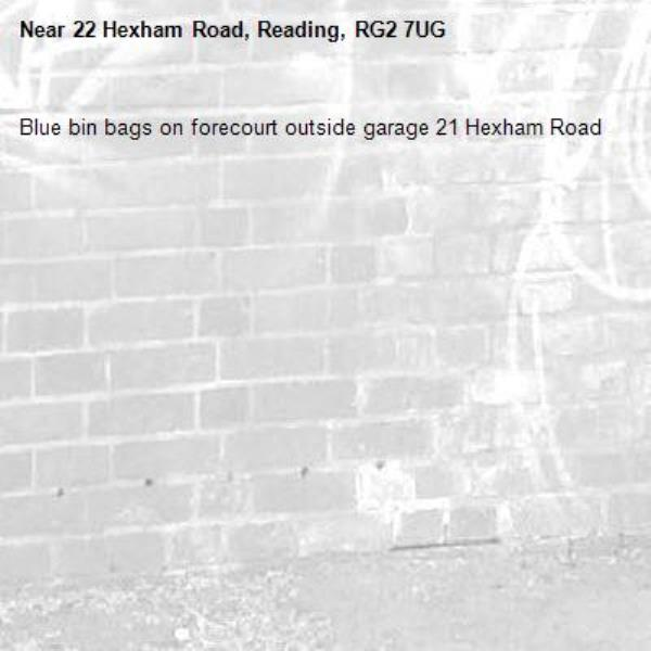 Blue bin bags on forecourt outside garage 21 Hexham Road-22 Hexham Road, Reading, RG2 7UG