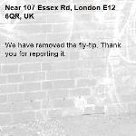 We have removed the fly-tip. Thank you for reporting it.-107 Essex Rd, London E12 6QR, UK