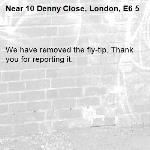 We have removed the fly-tip. Thank you for reporting it.-10 Denny Close, London, E6 5