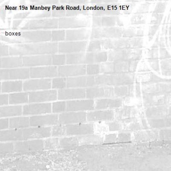 boxes-19a Manbey Park Road, London, E15 1EY