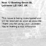 This issue is being investigated and will be resolved as soon as possible. Thank you for using Love Leicester. You're making a real difference. -12 Bowling Green St, Leicester LE1 6AT, UK