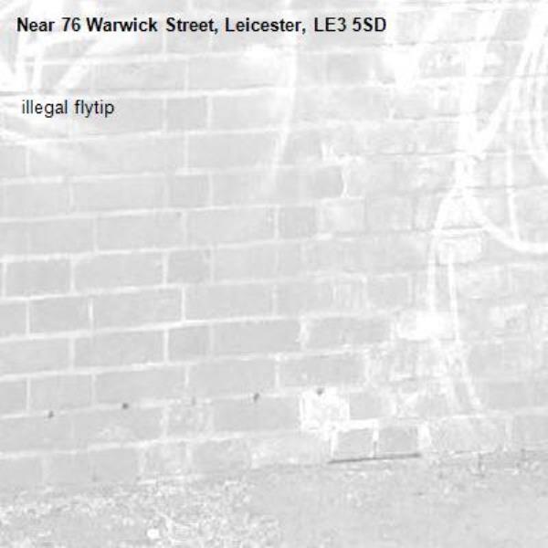 76 warwick st  illegal flytip-76 Warwick Street, Leicester, LE3 5SD