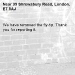 We have removed the fly-tip. Thank you for reporting it.-99 Shrewsbury Road, London, E7 8AJ