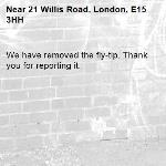 We have removed the fly-tip. Thank you for reporting it.-21 Willis Road, London, E15 3HH