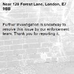 Further investigation is underway to resolve this issue by our enforcement team. Thank you for reporting it.-128 Forest Lane, London, E7 9BB