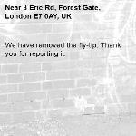 We have removed the fly-tip. Thank you for reporting it.-8 Eric Rd, Forest Gate, London E7 0AY, UK