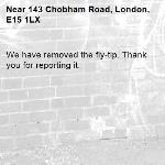 We have removed the fly-tip. Thank you for reporting it.-143 Chobham Road, London, E15 1LX