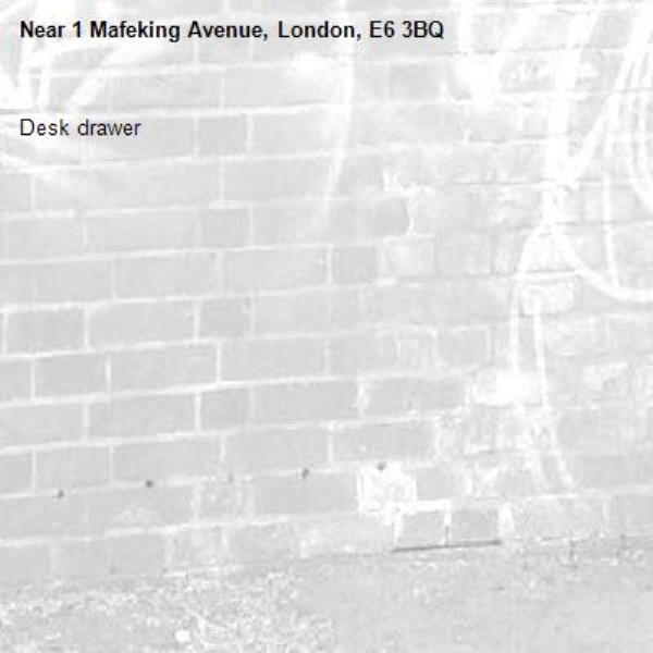 Desk drawer-1 Mafeking Avenue, London, E6 3BQ
