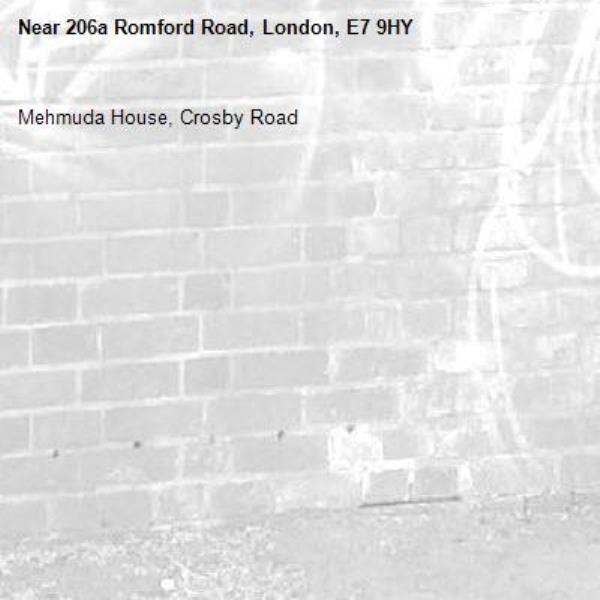 Mehmuda House, Crosby Road-206a Romford Road, London, E7 9HY