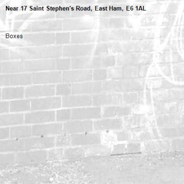 Boxes-17 Saint Stephen's Road, East Ham, E6 1AL