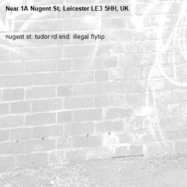 nugent st. tudor rd end. illegal flytip-1A Nugent St, Leicester LE3 5HH, UK
