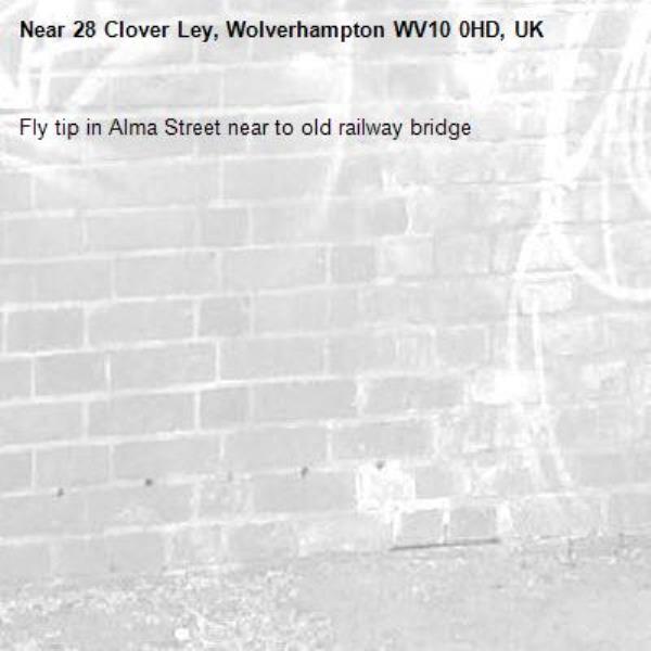 Fly tip in Alma Street near to old railway bridge-28 Clover Ley, Wolverhampton WV10 0HD, UK