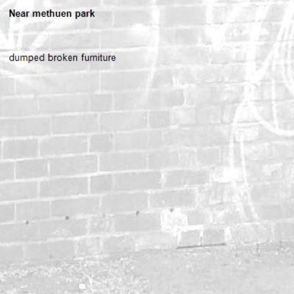 dumped broken furniture-methuen park