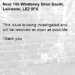 This issue is being investigated and will be resolved as soon as possible.   Thank you -180 Whitteney Drive South, Leicester, LE2 9FX