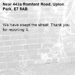 We have swept the street. Thank you for reporting it.-442a Romford Road, Upton Park, E7 8AB